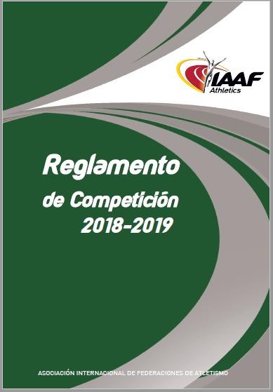 MODIFICACIONES A LAS REGLAS DE LA IAAF 2018/2019 4